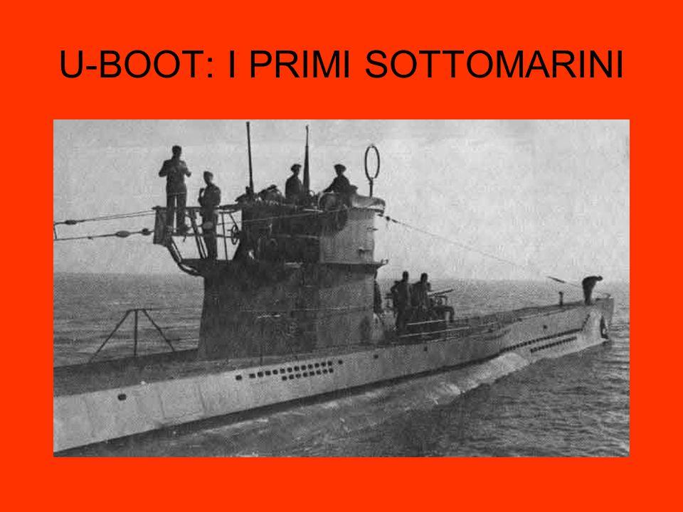 U-BOOT: I PRIMI SOTTOMARINI