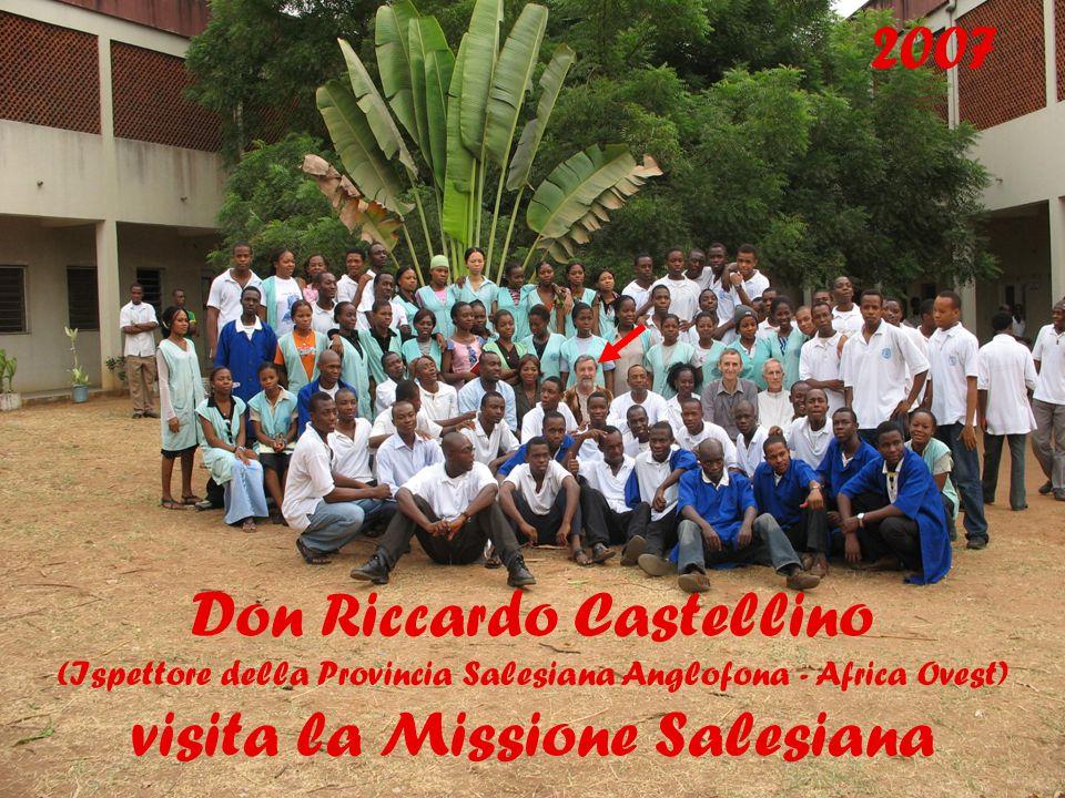 21 Don Riccardo Castellino (Ispettore della Provincia Salesiana Anglofona - Africa Ovest) visita la Missione Salesiana 2007