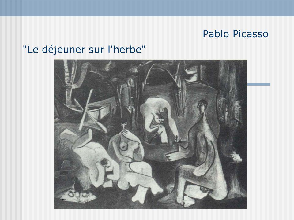 Pablo Picasso Le déjeuner sur l herbe