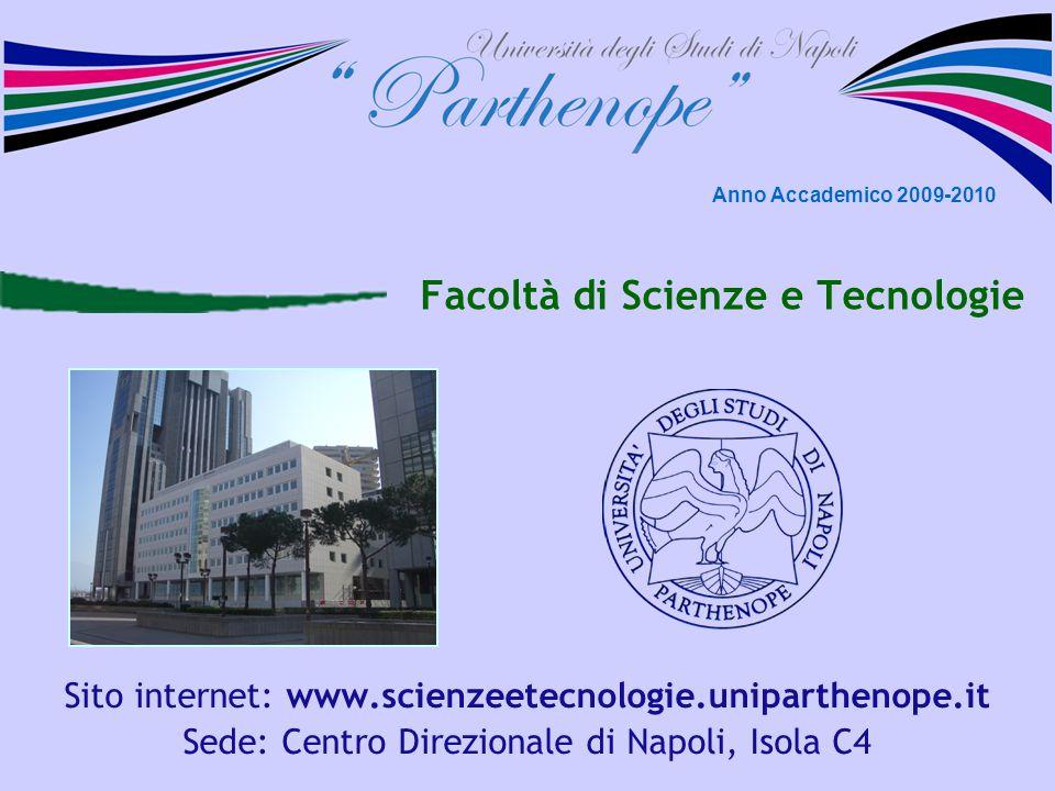Università degli Studi di Napoli Parthenope Facoltà di Scienze e Tecnologie - Centro Direzionale di Napoli, Isola C4 La sede Piazza Garibaldi Centro Direzionale