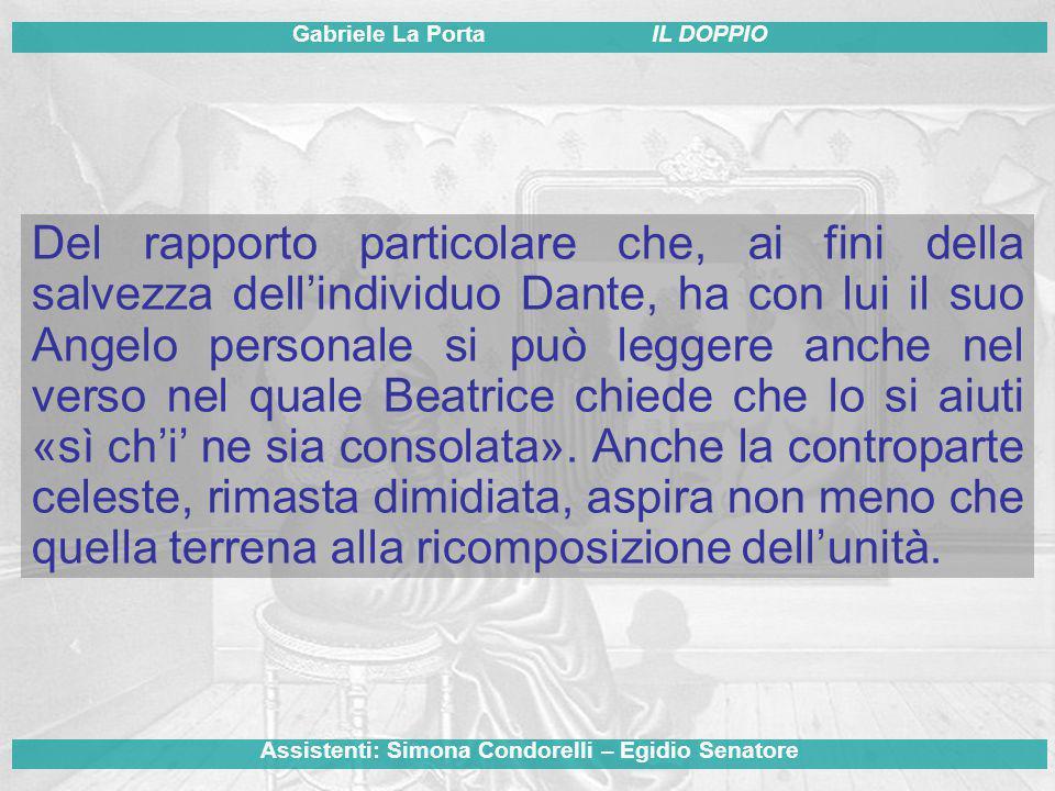 Del rapporto particolare che, ai fini della salvezza dell'individuo Dante, ha con lui il suo Angelo personale si può leggere anche nel verso nel quale Beatrice chiede che lo si aiuti «sì ch'i' ne sia consolata».