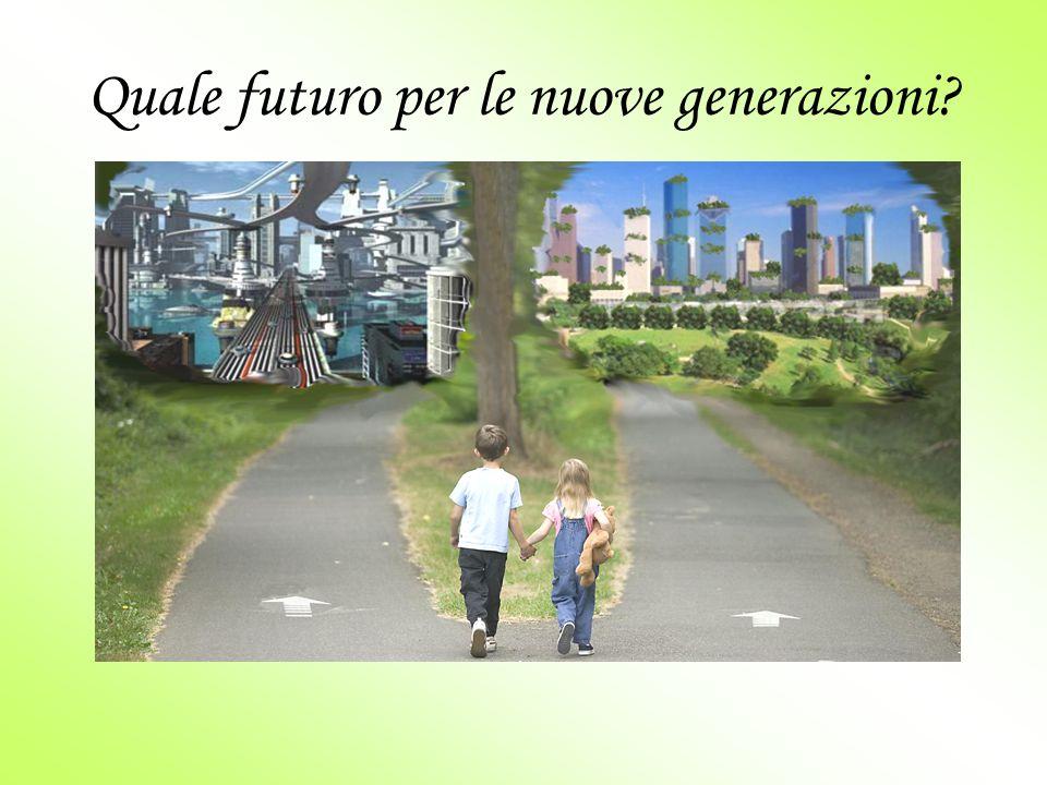 Quale futuro per le nuove generazioni?