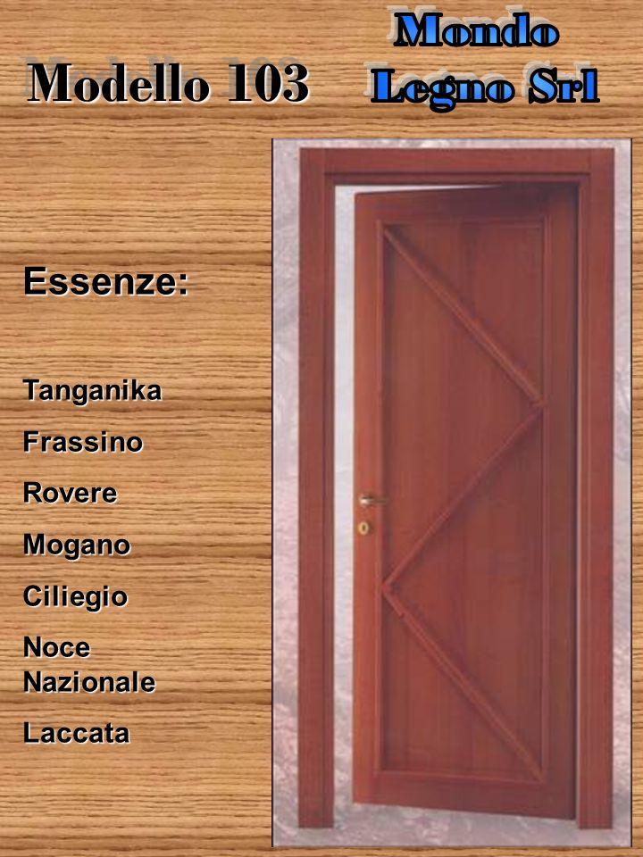 Modello 102 Finestrato Finestrato Essenze:TanganikaFrassinoRovereMoganoCiliegio Noce Nazionale Laccata Escluso Vetro