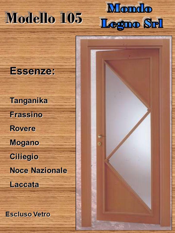 Modello 104 Essenze:tanganikaFrassinoRovereMoganoCiliegio Noce Nazionale Laccata Escluso Vetro