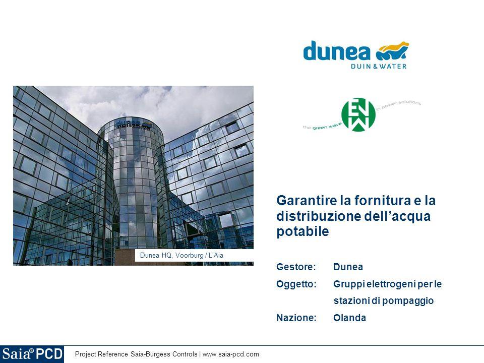 Project Reference Saia-Burgess Controls | www.saia-pcd.com Dunea HQ, Voorburg / L'Aia Garantire la fornitura e la distribuzione dell'acqua potabile Ge