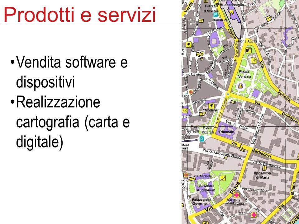 Prodotti e servizi Vendita software e dispositivi Realizzazione cartografia (carta e digitale)