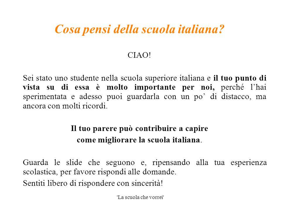 La scuola che vorrei In Italia non si possono scegliere le materie di studio, e così si è costretti a studiare anche materie che non interessano Un commento  … D.