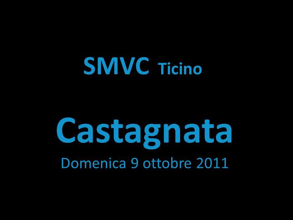 SMVC Ticino Castagnata Domenica 9 ottobre 2011