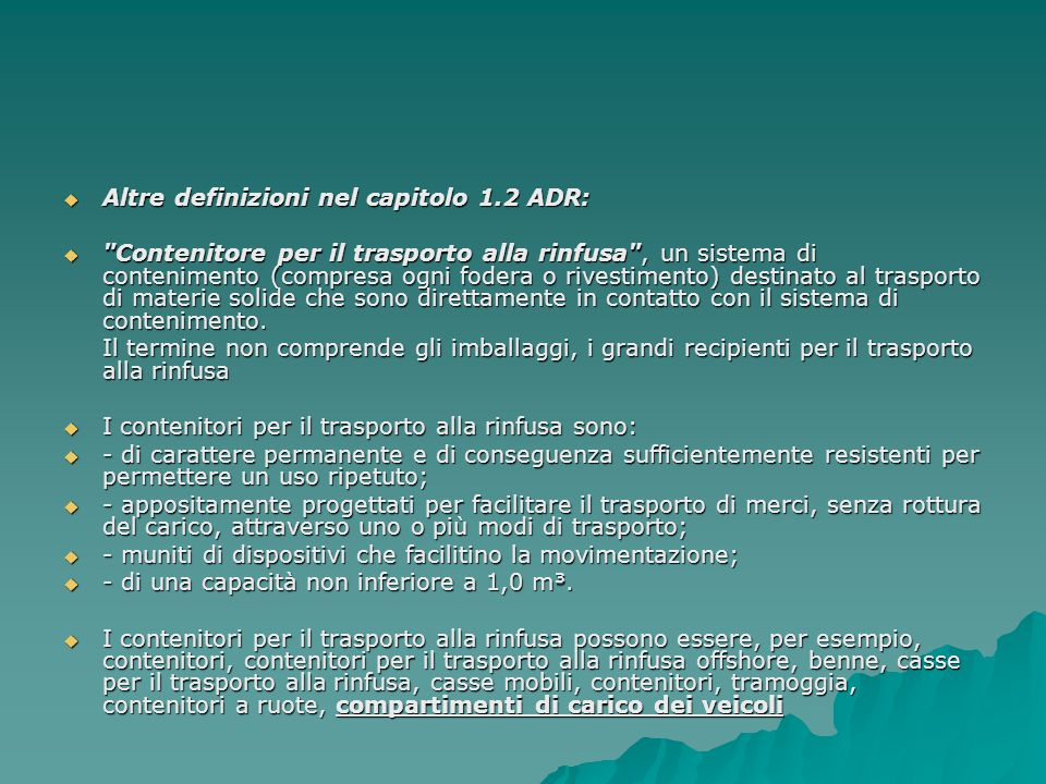  Altre definizioni nel capitolo 1.2 ADR: 