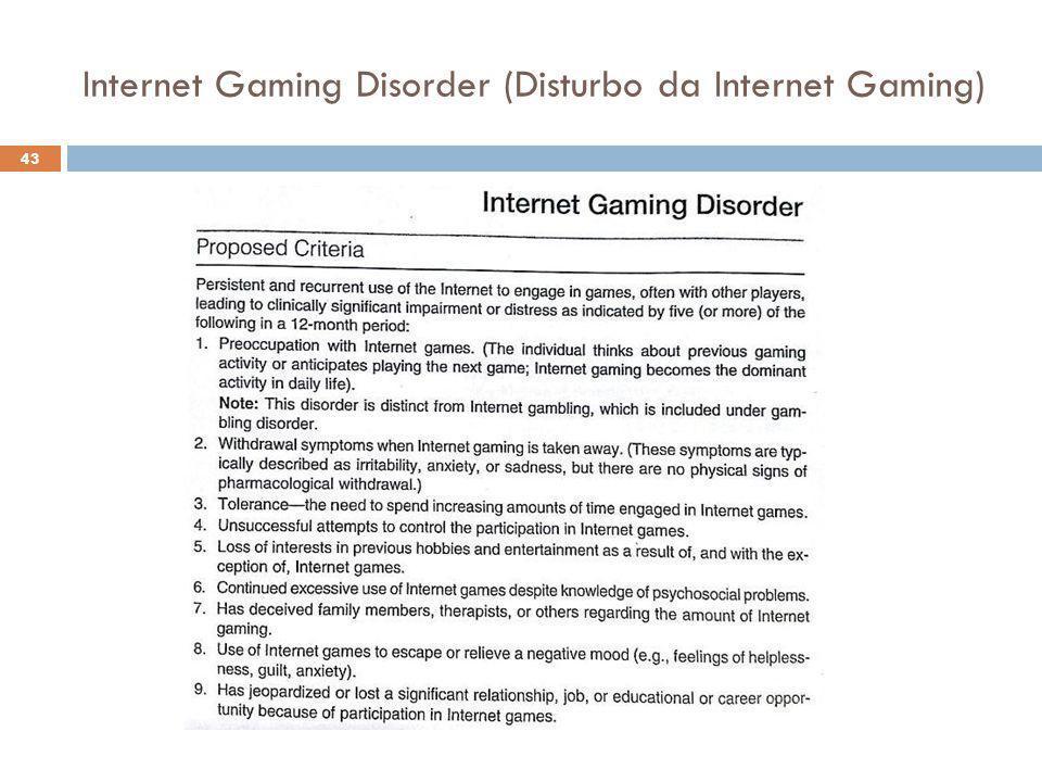43 Internet Gaming Disorder (Disturbo da Internet Gaming)
