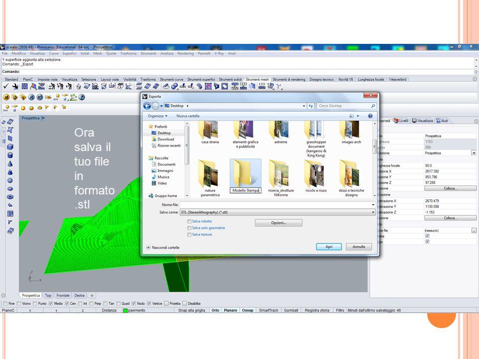Ora salva il tuo file in formato.stl