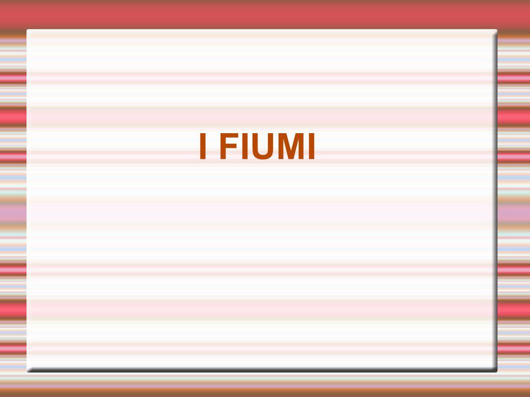 I FIUMI