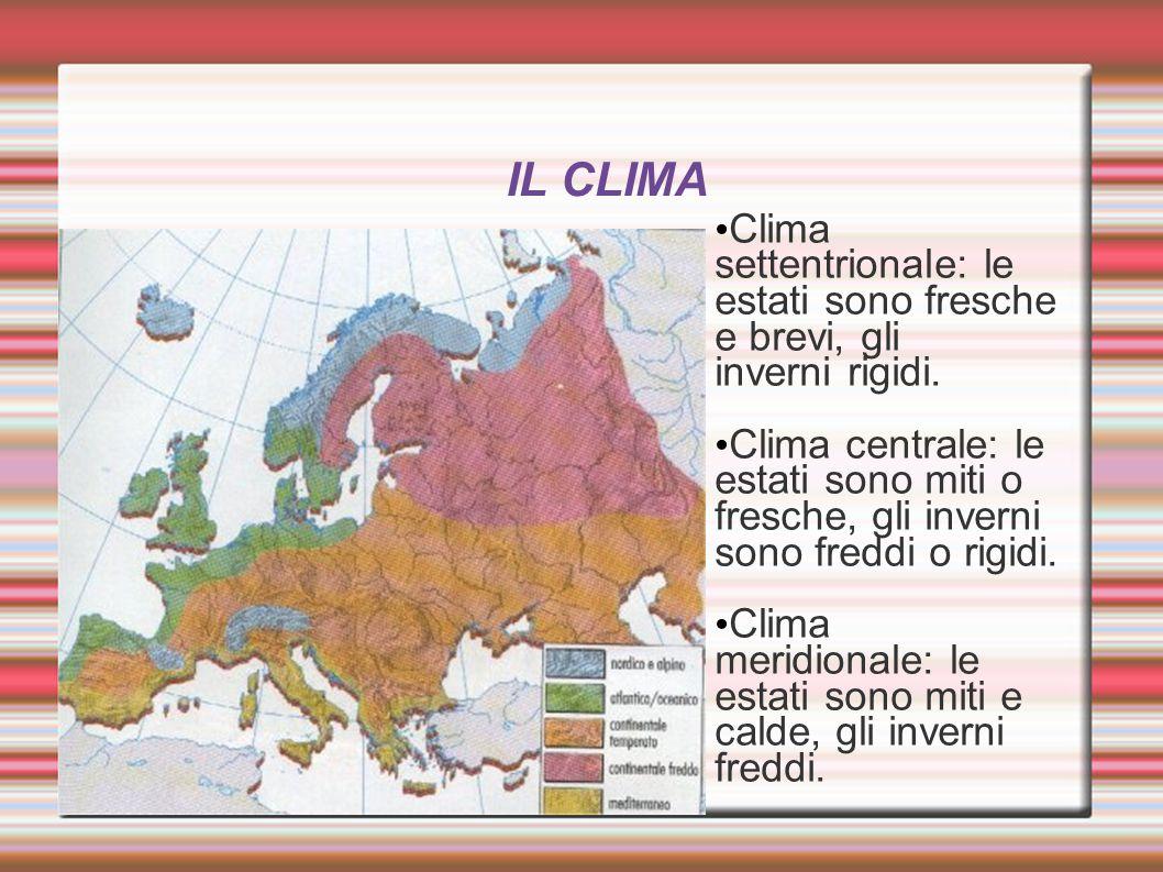 Clima settentrionale: le estati sono fresche e brevi, gli inverni rigidi. Clima centrale: le estati sono miti o fresche, gli inverni sono freddi o rig