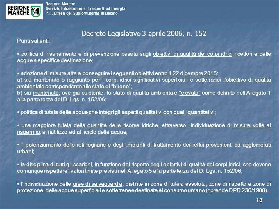 Regione Marche Servizio Infrastrutture, Trasporti ed Energia P.F. Difesa del Suolo/Autorità di Bacino 18 Decreto Legislativo 3 aprile 2006, n. 152 Pun