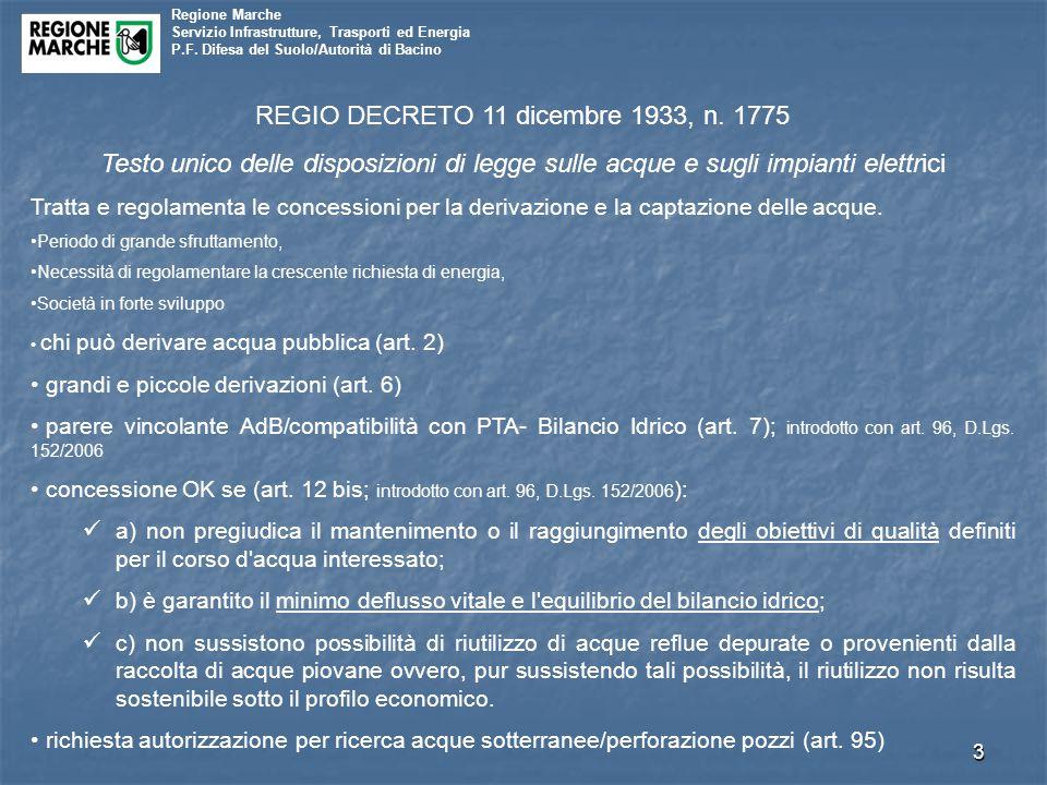 Regione Marche Servizio Infrastrutture, Trasporti ed Energia P.F. Difesa del Suolo/Autorità di Bacino 3 REGIO DECRETO 11 dicembre 1933, n. 1775 Testo