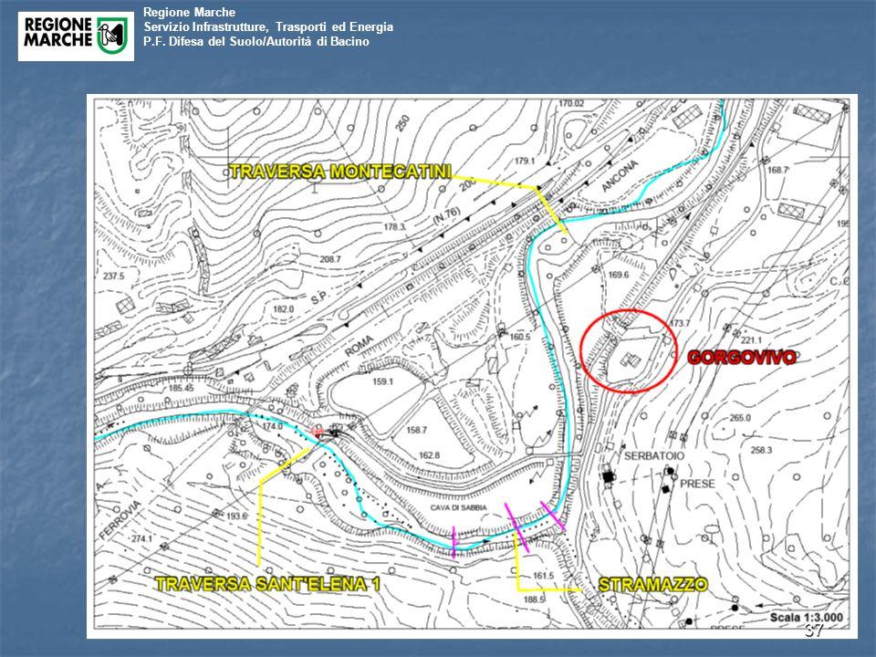 Regione Marche Servizio Infrastrutture, Trasporti ed Energia P.F. Difesa del Suolo/Autorità di Bacino 37