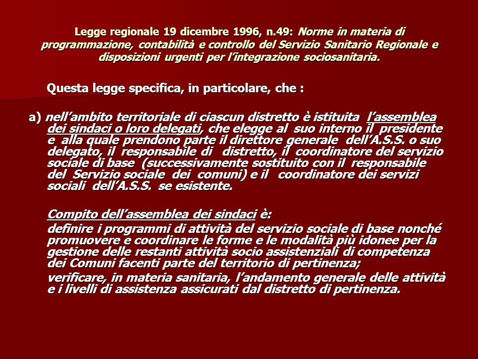 Legge regionale 19 dicembre 1996, n.49: Norme in materia di programmazione, contabilità e controllo del Servizio Sanitario Regionale e disposizioni ur