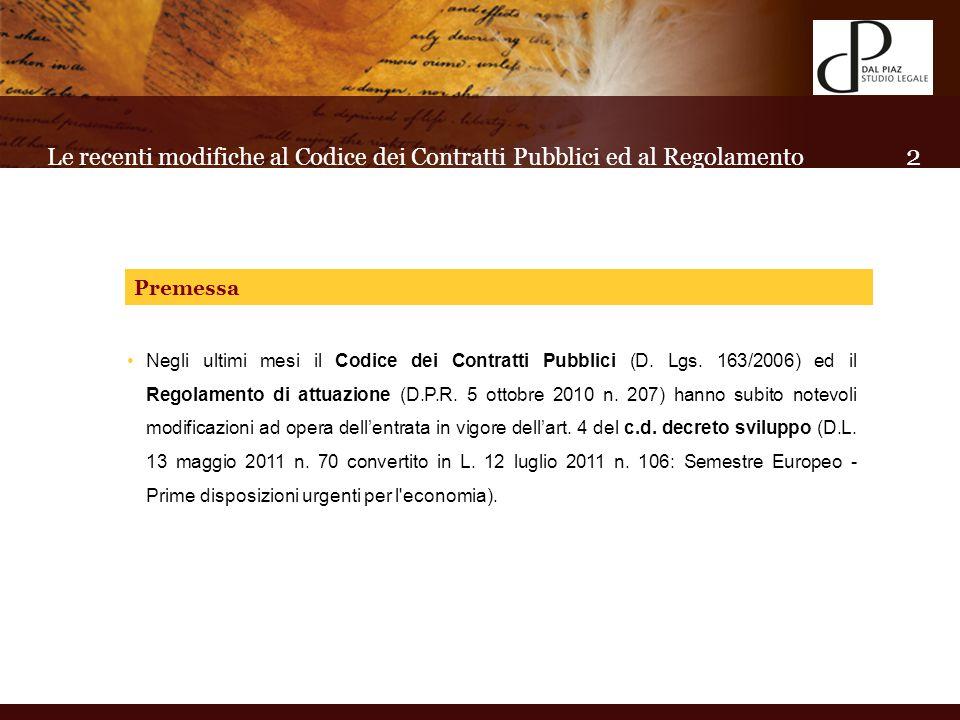 Negli ultimi mesi il Codice dei Contratti Pubblici (D.