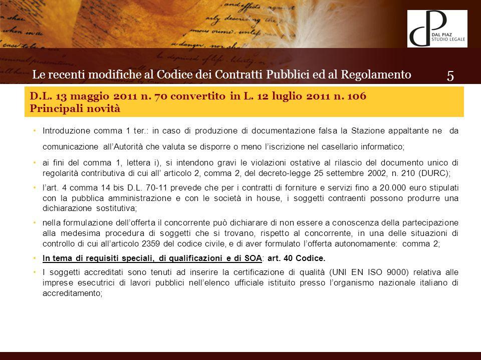 In tema di requisiti speciali, di qualificazioni e di SOA: art.