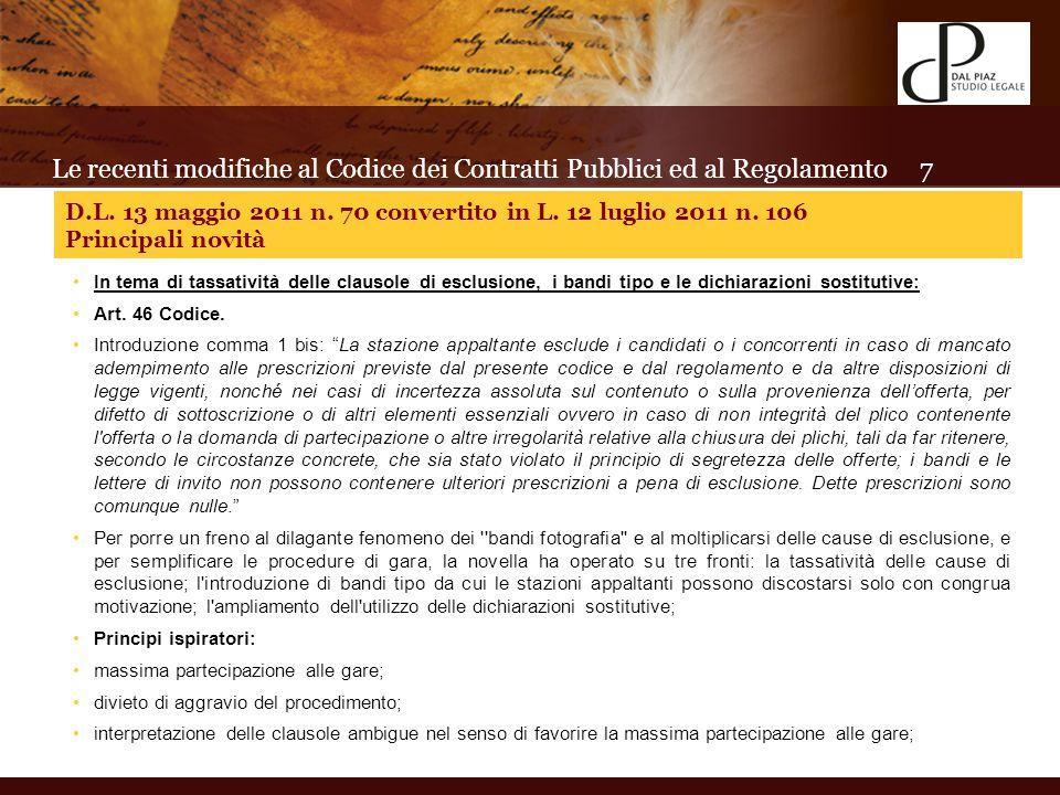 In tema di tassatività delle clausole di esclusione, i bandi tipo e le dichiarazioni sostitutive: Art.