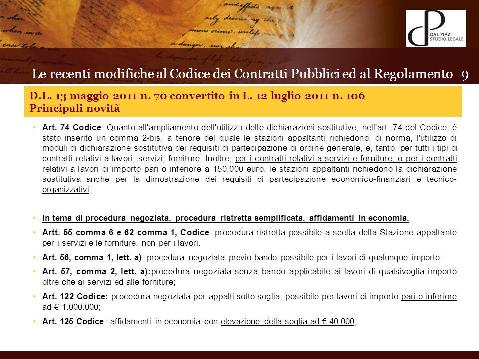 Art. 74 Codice. Quanto all ampliamento dell utilizzo delle dichiarazioni sostitutive, nell art.