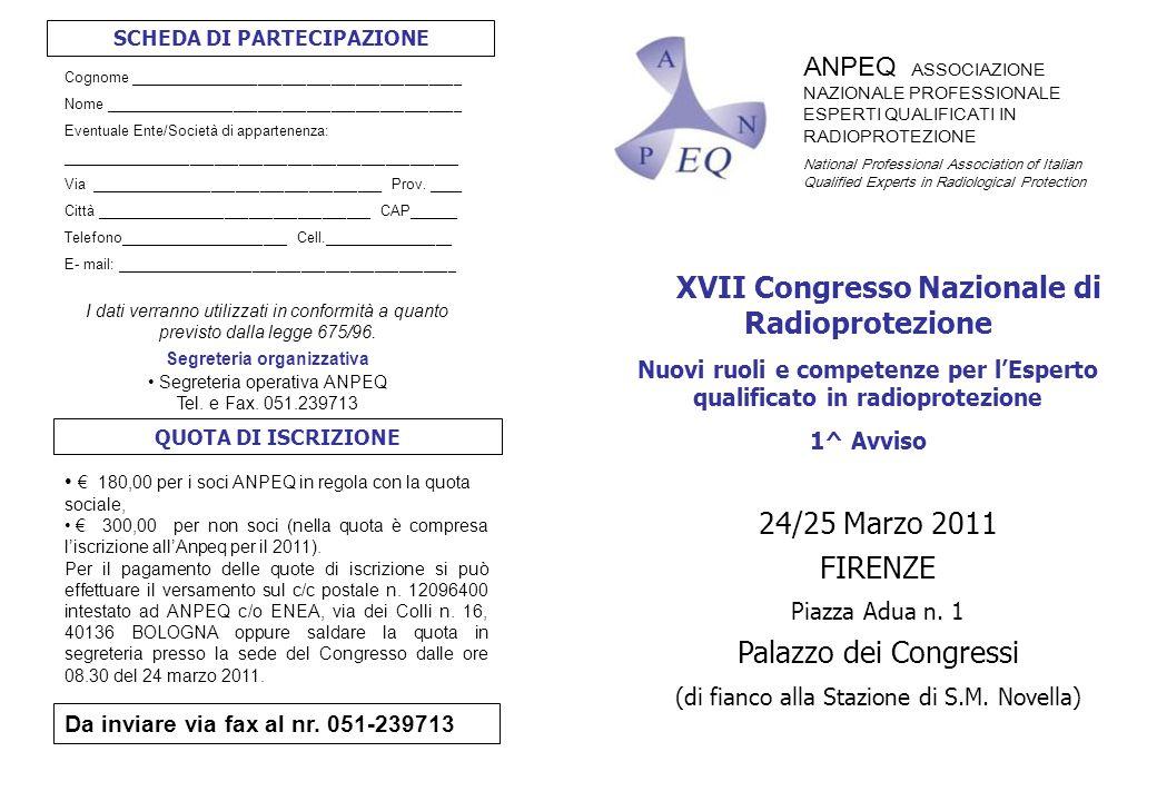 ANPEQ ASSOCIAZIONE NAZIONALE PROFESSIONALE ESPERTI QUALIFICATI IN RADIOPROTEZIONE National Professional Association of Italian Qualified Experts in Ra