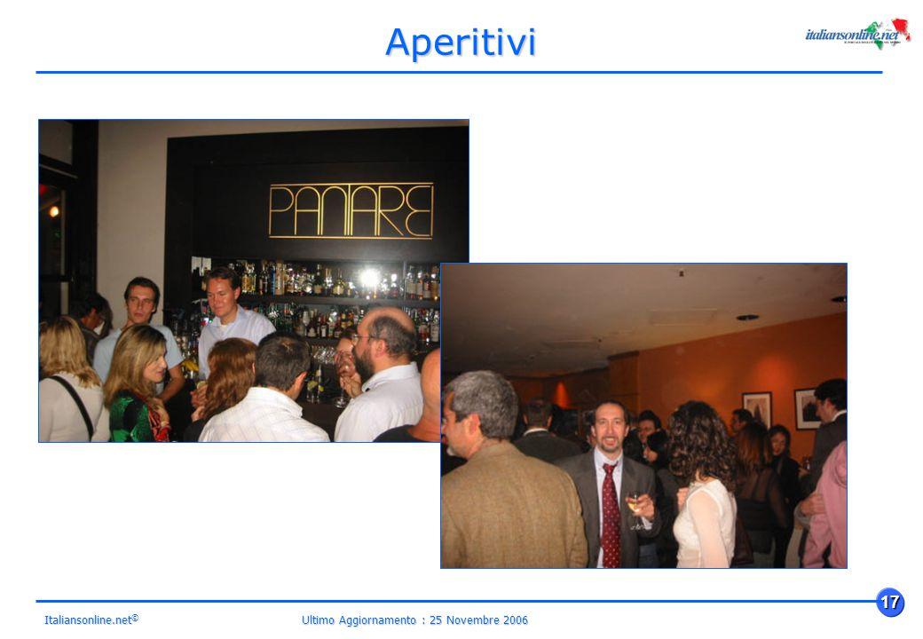 Ultimo Aggiornamento : 25 Novembre 2006 17 Italiansonline.net © Aperitivi