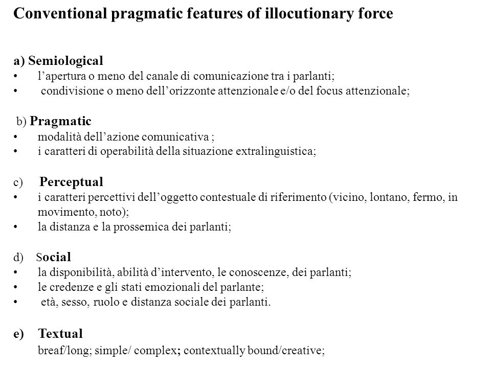 Description of verbal comment Informal private corpus LABLITA 3000 utterances (V.Firenzuoli, 1999) two verbs (less then 10%) sentences (4,7%) (most part of verbal comment have no subject, a few post verbal subjects) 4,5% right dislocated subjects, in appendix unit Information about verbal mood and time (80% present-indicative, V.