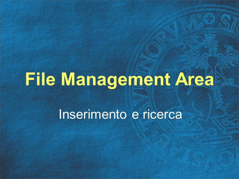File Management Area Inserimento e ricerca