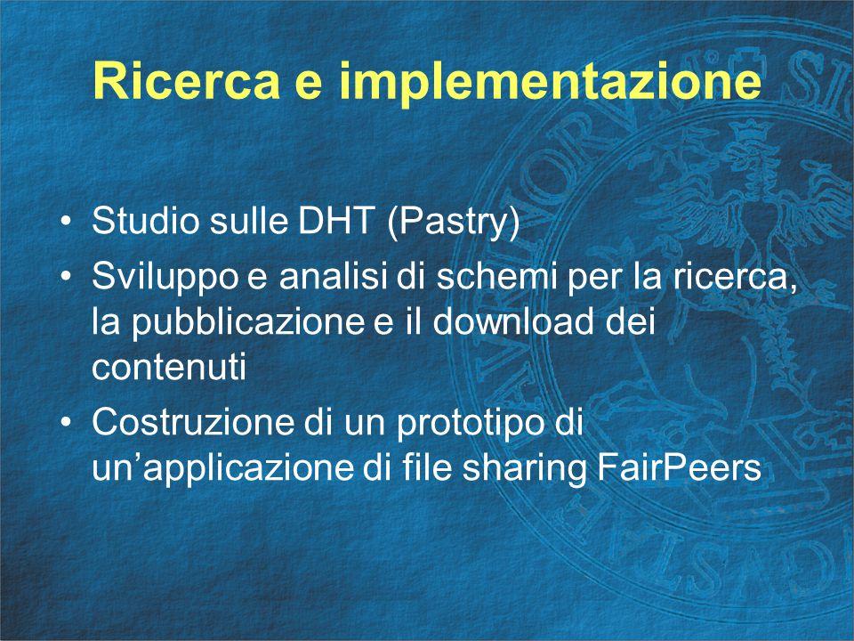 DHT e Overlay Network L'esempio di Pastry