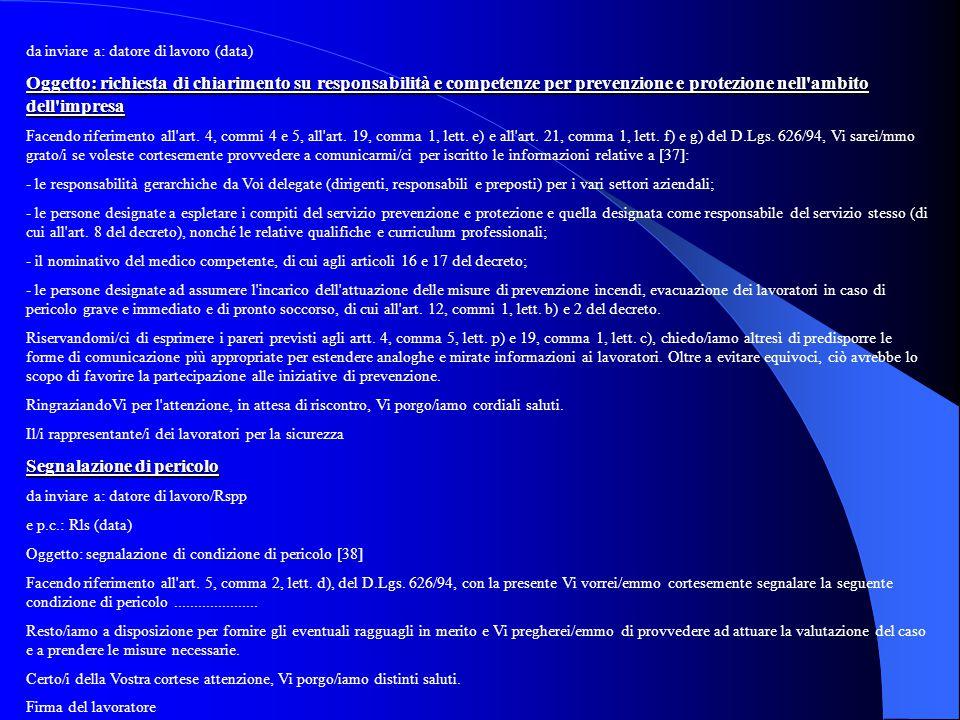 da inviare a: datore di lavoro (data) Oggetto: richiesta di chiarimento su responsabilità e competenze per prevenzione e protezione nell'ambito dell'i
