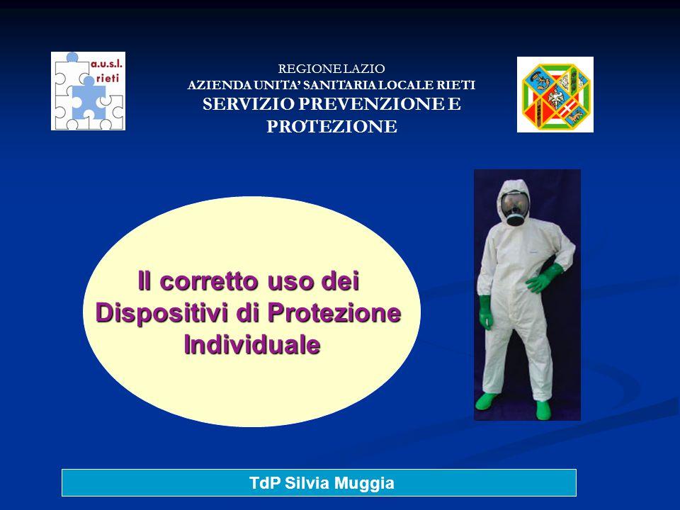 TdP Silvia Muggia Categoria di DPI Obblighi collegati DPI di I categoria: La cui efficacia è valutabile dal soggetto: prevengono danni di lieve entità Es.