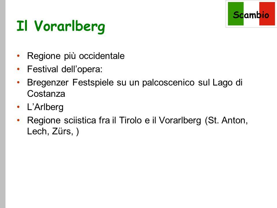 Scambio Il Vorarlberg Regione più occidentale Festival dell'opera: Bregenzer Festspiele su un palcoscenico sul Lago di Costanza L'Arlberg Regione sciistica fra il Tirolo e il Vorarlberg (St.