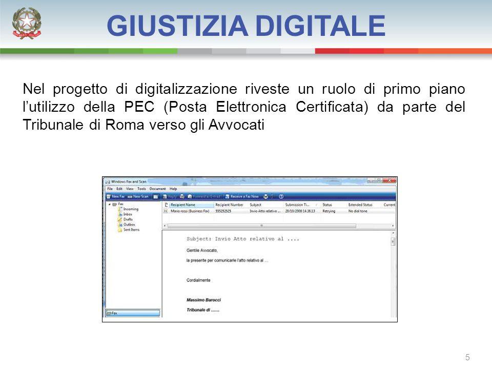 Nel progetto di digitalizzazione riveste un ruolo di primo piano l'utilizzo della PEC (Posta Elettronica Certificata) da parte del Tribunale di Roma verso gli Avvocati 5