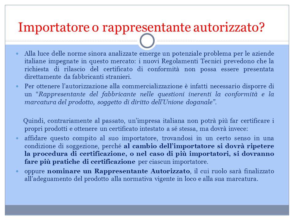 Importatore o rappresentante autorizzato? Alla luce delle norme sinora analizzate emerge un potenziale problema per le aziende italiane impegnate in q