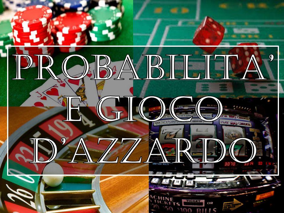 Le situazioni soggette all'azzardo sono quelle in relazione con fatti o eventi di cui possiamo conoscere tutti i risultati possibili, ma il cui risultato concreto siamo incapaci di prevederlo.