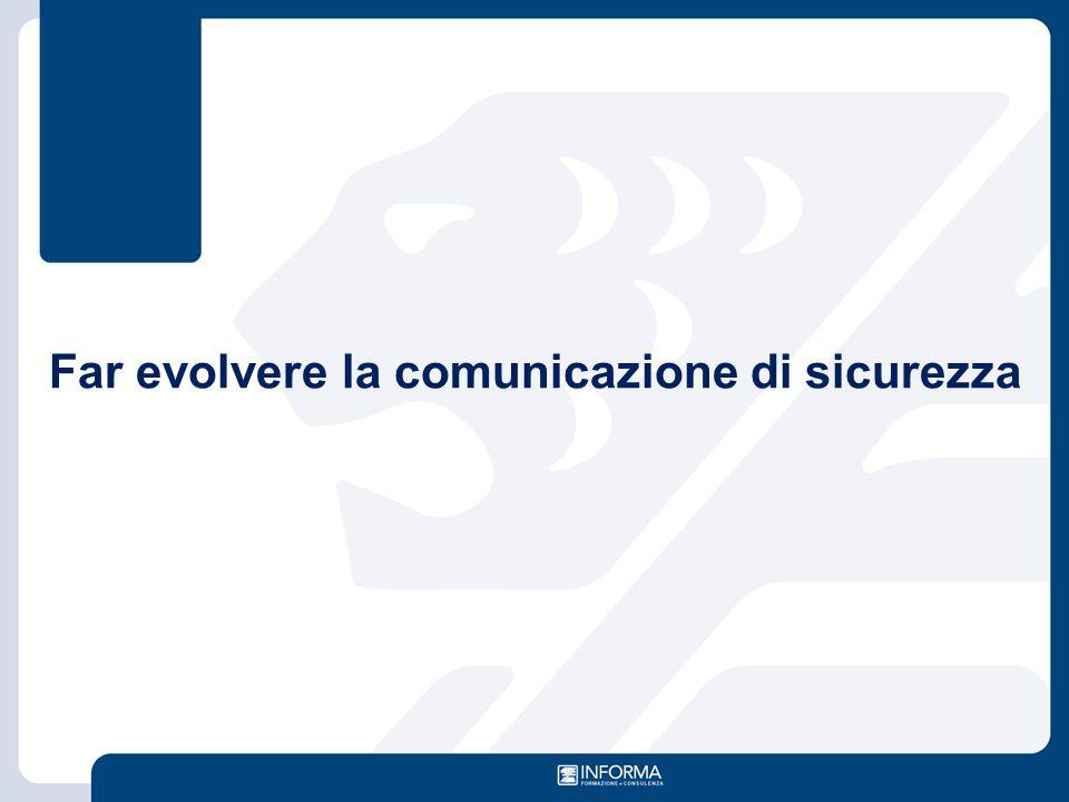 Far evolvere la comunicazione di sicurezza