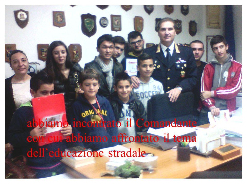abbiamo incontrato il Comandante con cui abbiamo affrontato il tema dell'educazione stradale