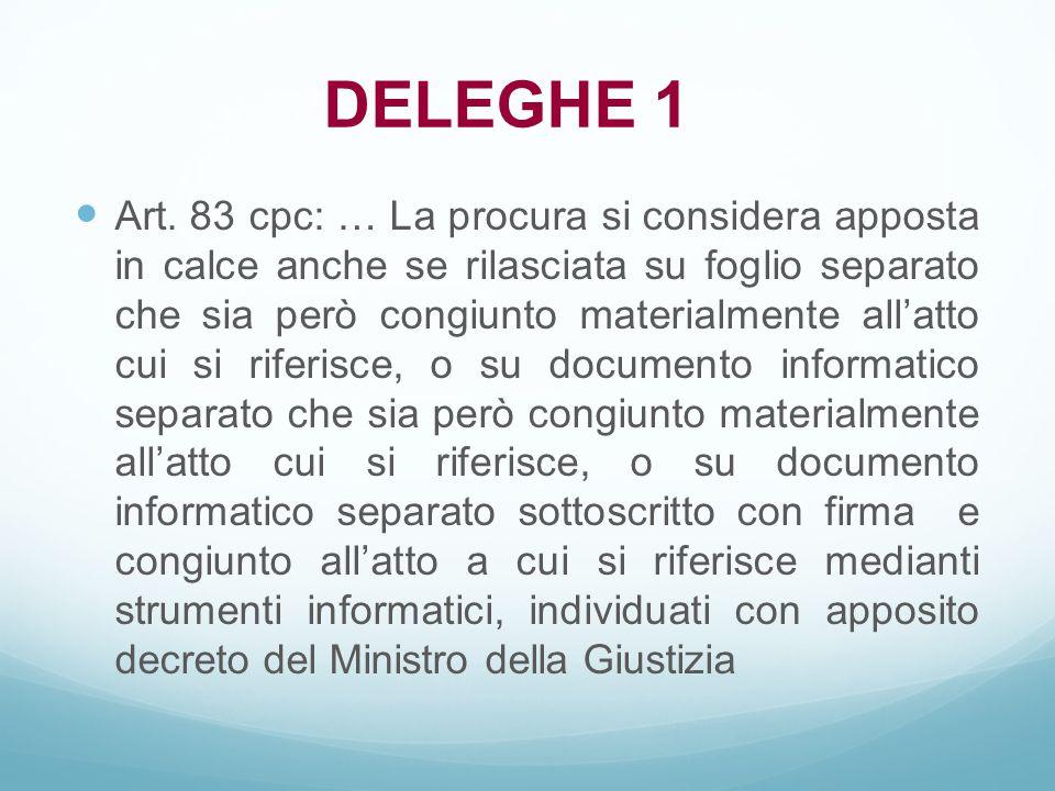 Art. 83 cpc: … La procura si considera apposta in calce anche se rilasciata su foglio separato che sia però congiunto materialmente all'atto cui si ri