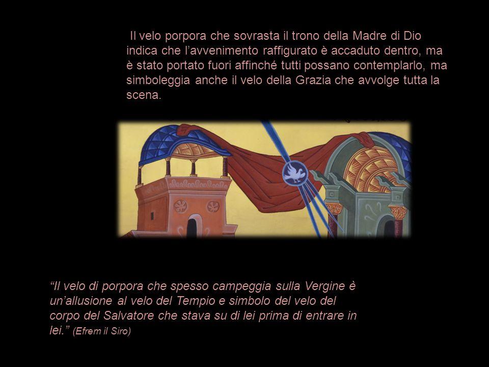"""""""Il velo di porpora che spesso campeggia sulla Vergine è un'allusione al velo del Tempio e simbolo del velo del corpo del Salvatore che stava su di le"""