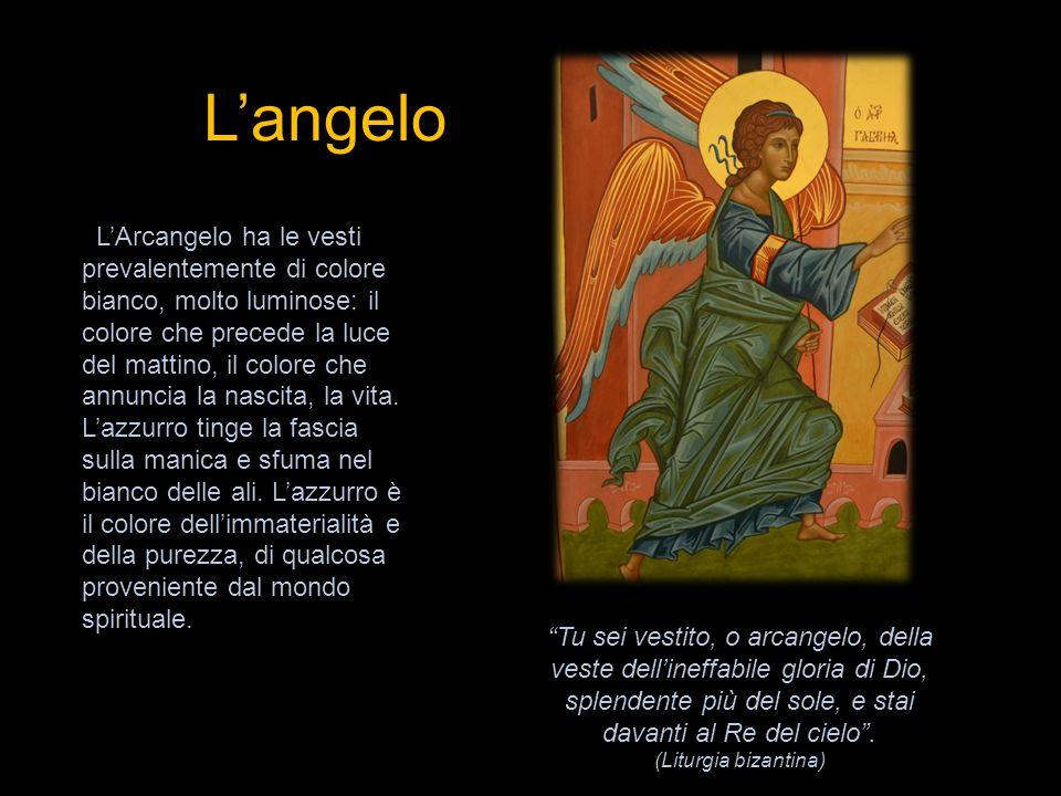 L'angelo L'Arcangelo ha le vesti prevalentemente di colore bianco, molto luminose: il colore che precede la luce del mattino, il colore che annuncia l