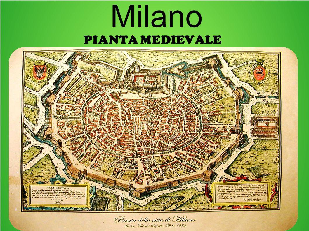 PIANTA MEDIEVALE Milano