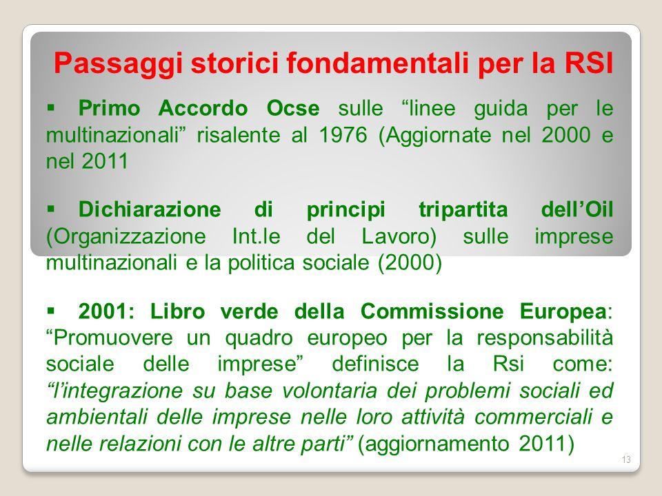 """ Primo Accordo Ocse sulle """"linee guida per le multinazionali"""" risalente al 1976 (Aggiornate nel 2000 e nel 2011  Dichiarazione di principi tripartit"""