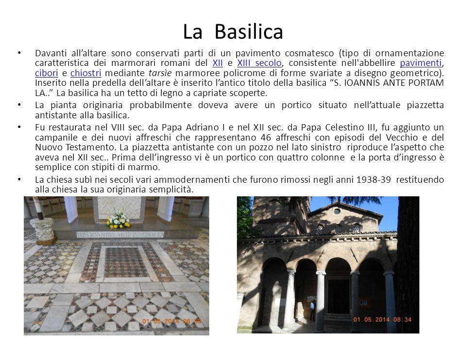 Davanti all'altare sono conservati parti di un pavimento cosmatesco (tipo di ornamentazione caratteristica dei marmorari romani del XII e XIII secolo, consistente nell abbellire pavimenti, cibori e chiostri mediante tarsìe marmoree policrome di forme svariate a disegno geometrico).