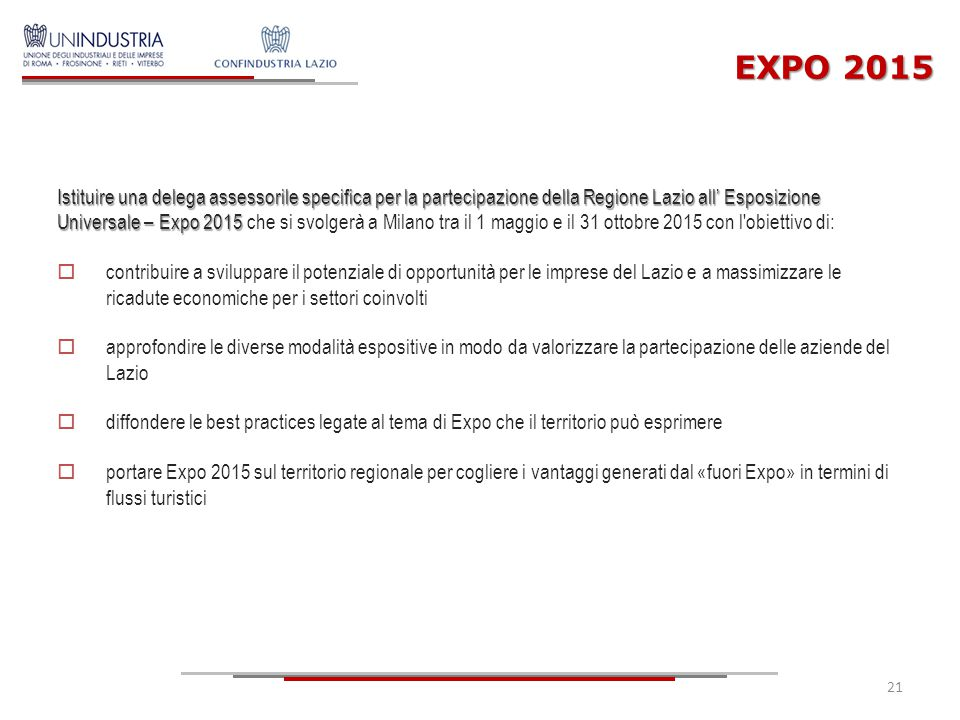 EXPO 2015 Istituire una delega assessorile specifica per la partecipazione della Regione Lazio all' Esposizione Universale – Expo 2015 Istituire una d
