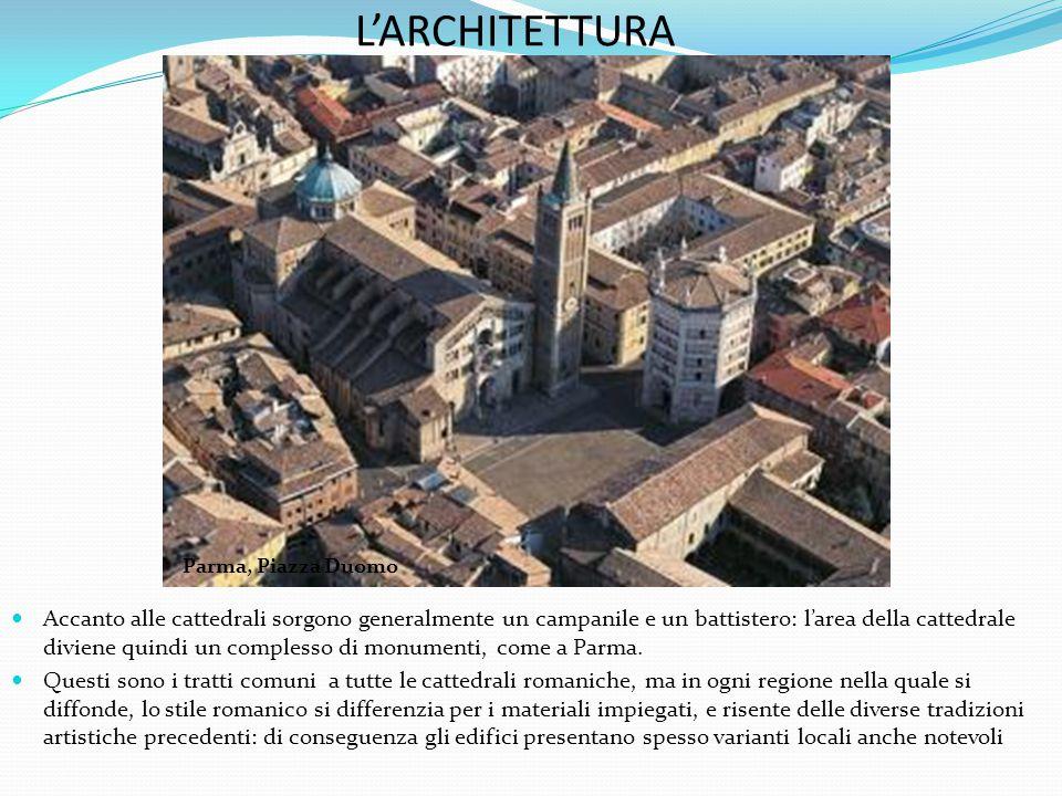Accanto alle cattedrali sorgono generalmente un campanile e un battistero: l'area della cattedrale diviene quindi un complesso di monumenti, come a Parma.
