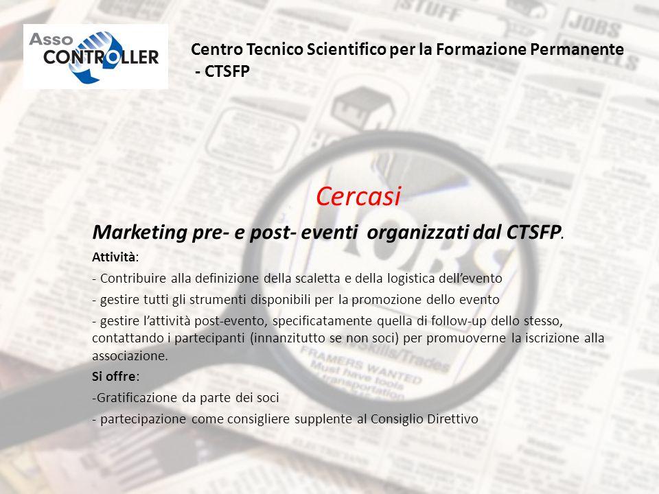 Cercasi Marketing pre- e post- eventi organizzati dal CTSFP.