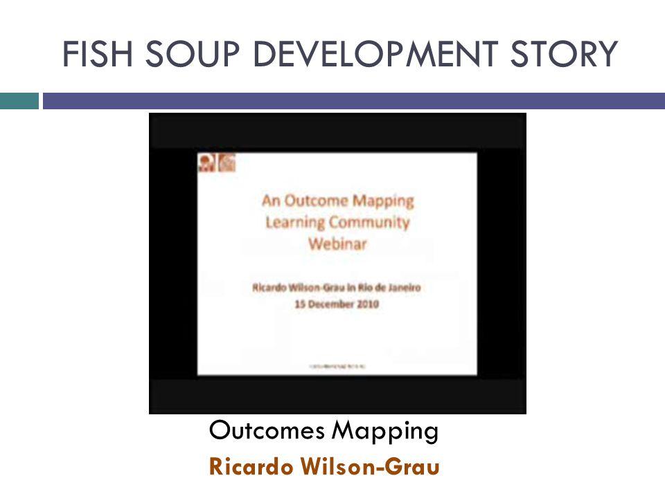 The fish soup development story Inspired by Monika Jetzin, Global Water Partnership, Hungary
