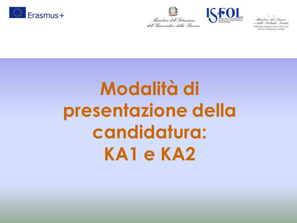 Modalità di presentazione della candidatura: KA1 e KA2