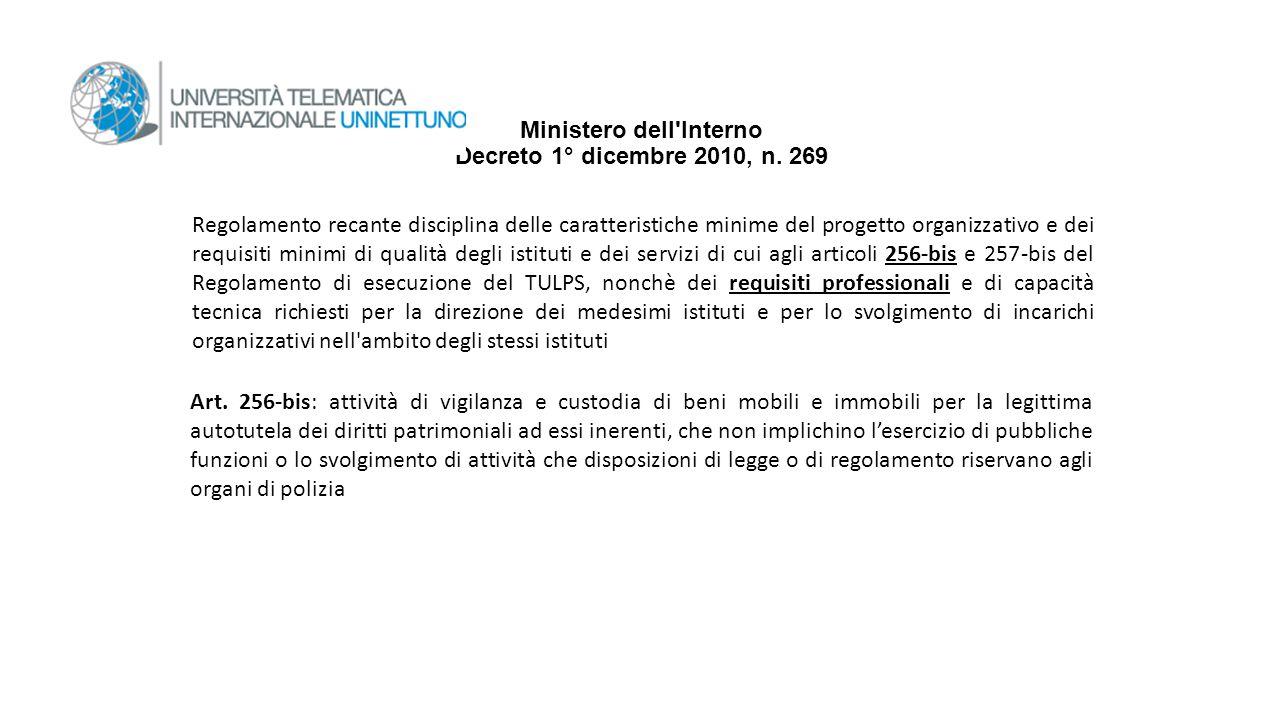 Ministero dell'Interno Decreto 1° dicembre 2010, n. 269 Regolamento recante disciplina delle caratteristiche minime del progetto organizzativo e dei r